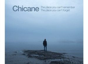 Chicane - The Place You Can't Remember, The Place You Can't Forget (2018)