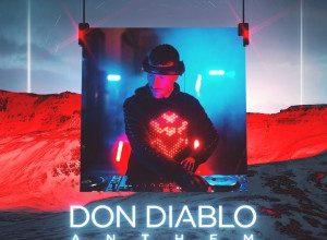 Don Diablo - Anthem (We Love House Music)