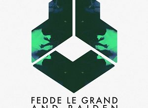 Fedde Le Grand & Raiden - Hit The Club
