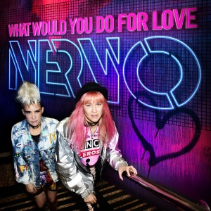 Photo of Nervo – What Would You Do for Love