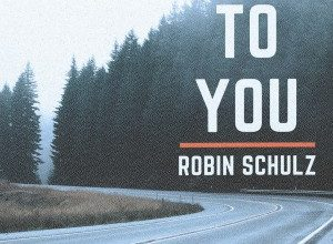 Robin Schulz - To You