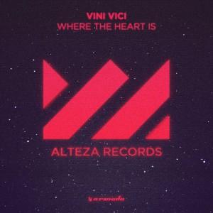 Vini Vici - Where The Heart Is