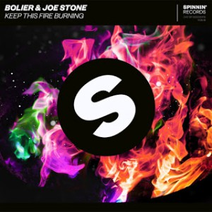 Bolier x Joe Stone - Keep This Fire Burning