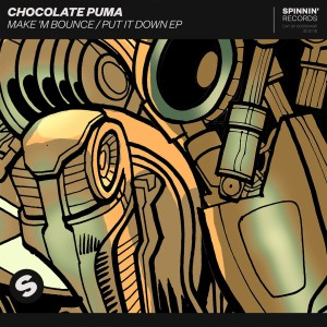 Chocolate Puma - Make M Bounce Put It Down