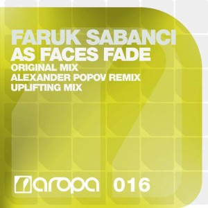 Photo of Faruk Sabanci – As Faces Fade Alexander Popov Remix