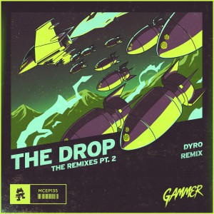 Gammer - The Drop Dyro Remix