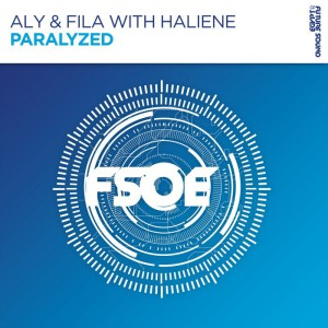 Aly & Fila & Haliene - Paralyzed
