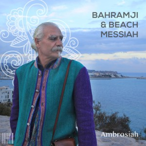 Bahramji & Beach Messiah - Ambrosiah