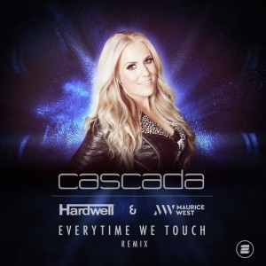 Cascada - Everytime We Touch Hardwell & Maurice West Remix