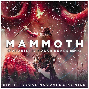 Photo of Dimitri Vegas & Like Mike – Mammoth (Futuristic Polar Bears Remix)