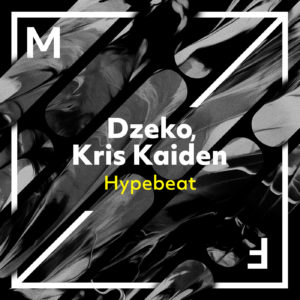Photo of Dzeko & Kris Kaiden – Hypebeat