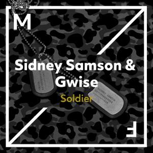 Sidney Samson & Gwise - Soldier