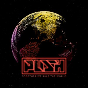 M.i.k.e. Push - Together We Rule The World