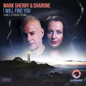 Mark Sherry & Sharone - I Will Find You (James Dymond Remix)