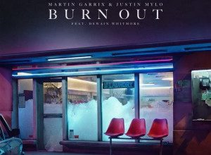 Martin Garrix feat Dewain Whitmore - Burn Out