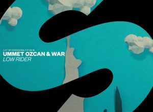 Photo of Ummet Ozcan & War – Low Rider