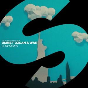 Ummet Ozcan & War - Low Rider
