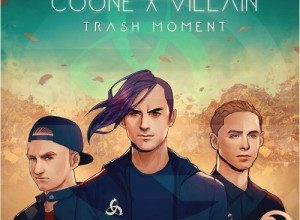 Photo of Ummet Ozcan x Coone x Villain – Trash Moment