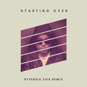 Photo of Aligator – Starting Over (Hypersia 2018 Remix)