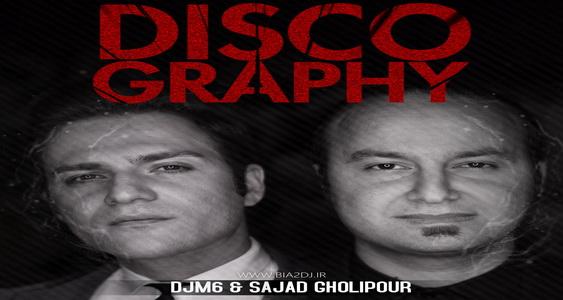 DJM6 & Sajjad Gholipour Discography