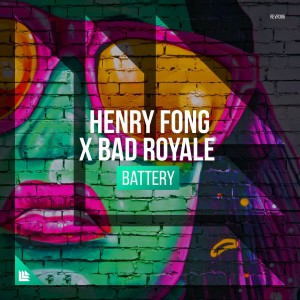 Photo of Henry Fong & Bad Royale – Battery