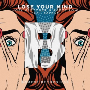 تصویر JOEL FLETCHER And REECE LOW FEAT. SAVAGE – LOSE YOUR MIND