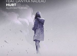 تصویر Jeremy Vancaulart & Danyka Nadeau – Hurt (Allen Watts Remix)