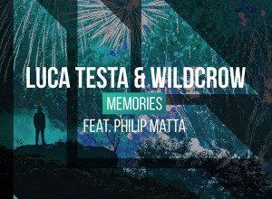Luca Testa & Wildcrow - Memories