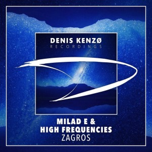 Milad E & High Frequencies - Zagros