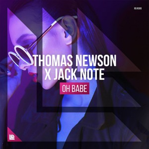 Photo of Thomas Newson x Jack Note – Oh Babe