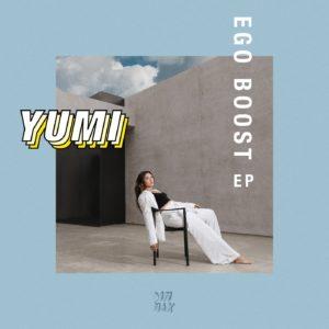 Yumi - Ego Boost EP