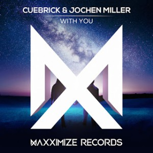 Cuebrick & Jochen Miller - With You