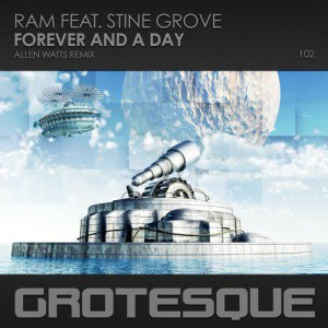 Ram & Stine Grove - Forever And A Day (Allen Watts Remix)