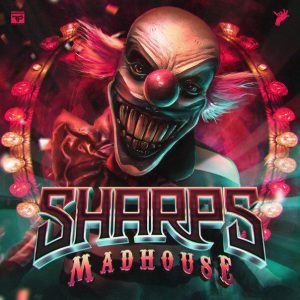 SHARPS - Madhouse EP