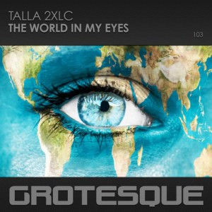 Talla 2Xlc - The World In My Eyes