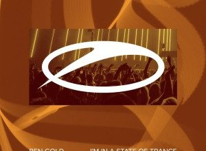 Photo of Ben Gold – I'm In A State Of Trance (Tempo Giusto Remix)