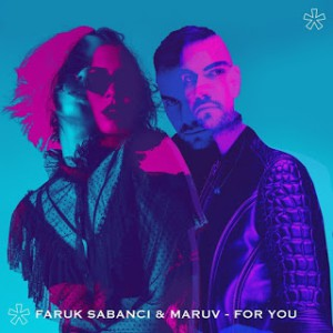 Photo of Faruk Sabanci feat. Maruv – For You