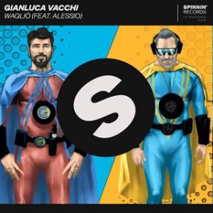 Gianluca Vacchi ft. Alessio - Waglio