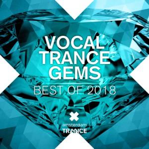 VOCAL TRANCE GEMS - BEST OF 2018
