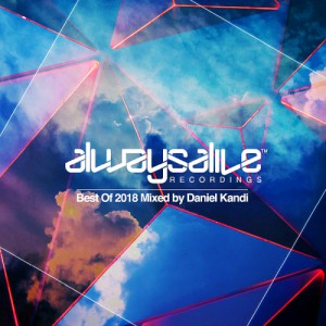 ALWAYS ALIVE RECORDINGS (BEST OF 2018)