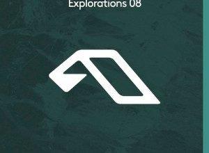 ANJUNADEEP EXPLORATIONS 08 (2019)