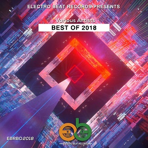 Photo of Various Artists – Best Of Electro BEAT Records 2018