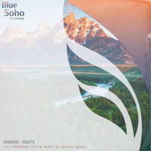 Airbase - Roots (Andy Blueman Remix)