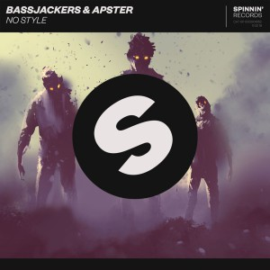 Bassjackers & Apster - No Style