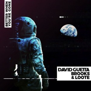 Photo of David Guetta & Brooks & Loote – Better When You're Gone