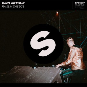 King Arthur - Rave In The 90's