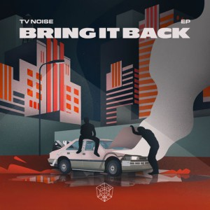 TV Noise - Bring It Back [EP]