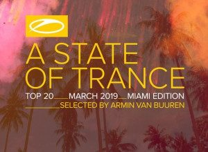 A State of Trance Top 20 - March 2019