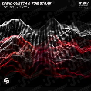 Photo of David Guetta & Tom Staar – This Ain't Techno
