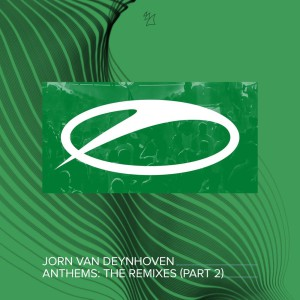 Jorn Van Deynhoven - Anthems The Remixes EP 2